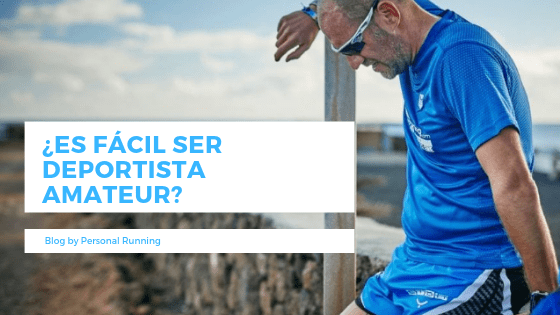 ¿Es fácil ser deportista Amateur?