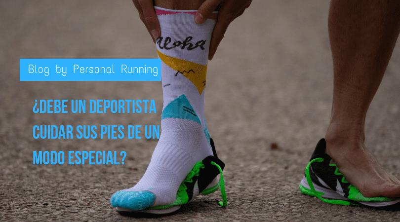 ¿Debe un deportista cuidar sus pies de un modo especial?